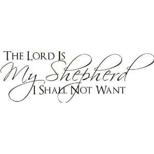 The Lord is my Shepherd I shall not want Bible Verse Vinyl