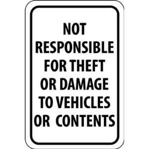 Not Responsible Theft 18x12 (.040 Aluminum) Kitchen