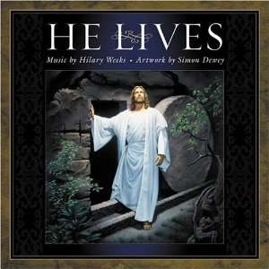 He Lives [Hardcover] Hilary Weeks Books