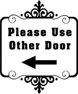 Please Use Other Door Store Business Vinyl Decal Sticker Sign