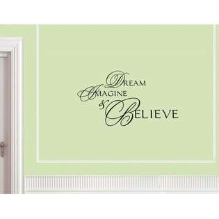 Dream Imagine and Believe Vinyl wall quotes and sayings decals