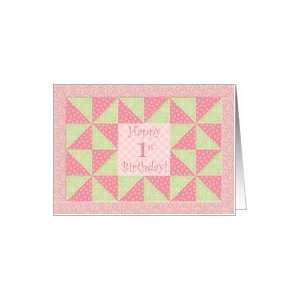 Happy First Birthday, Girls Pink and Green Quilt Card